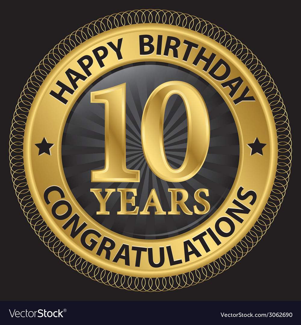 10 years happy birthday congratulations gold label vector | Price: 1 Credit (USD $1)