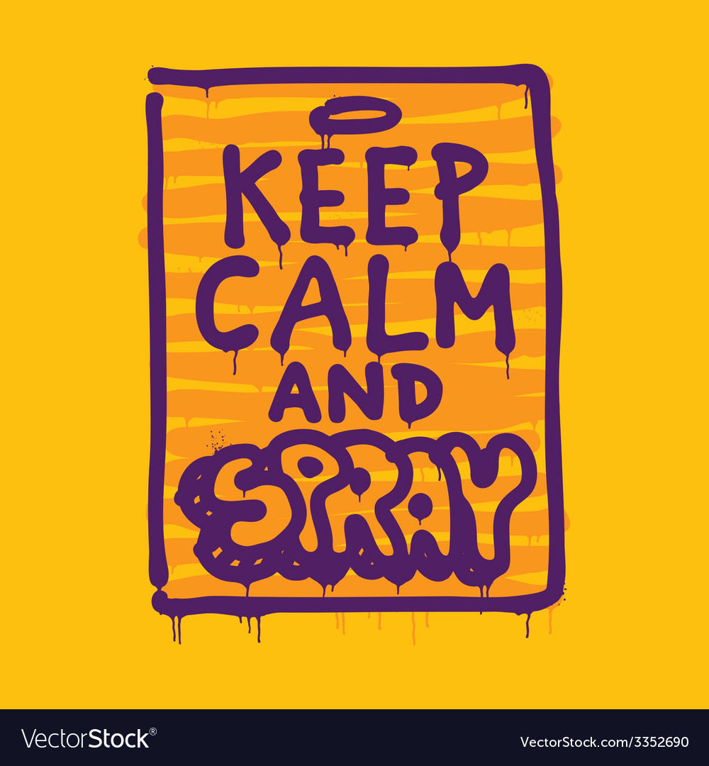 Keep calm and spray vector | Price: 1 Credit (USD $1)