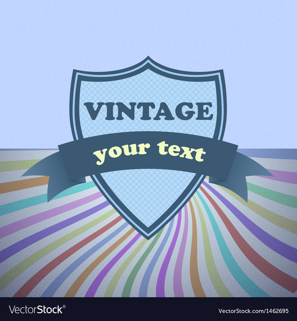Shield retro vintage label on sunrays background vector | Price: 1 Credit (USD $1)