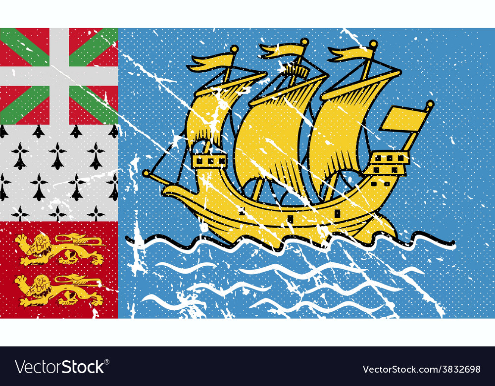 Flag of saint pierre and miquelon france with old vector | Price: 1 Credit (USD $1)