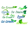 Go green organic labels vector