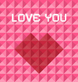 Love you pink and red triangle background with vector
