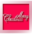 Inscription of the paper merry christmas vector