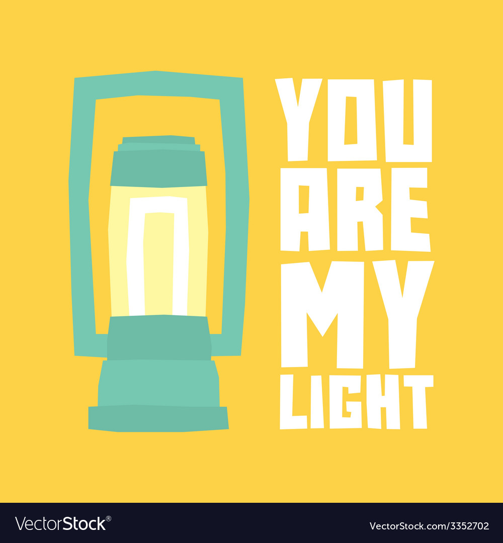 You are my light postcard vector | Price: 1 Credit (USD $1)