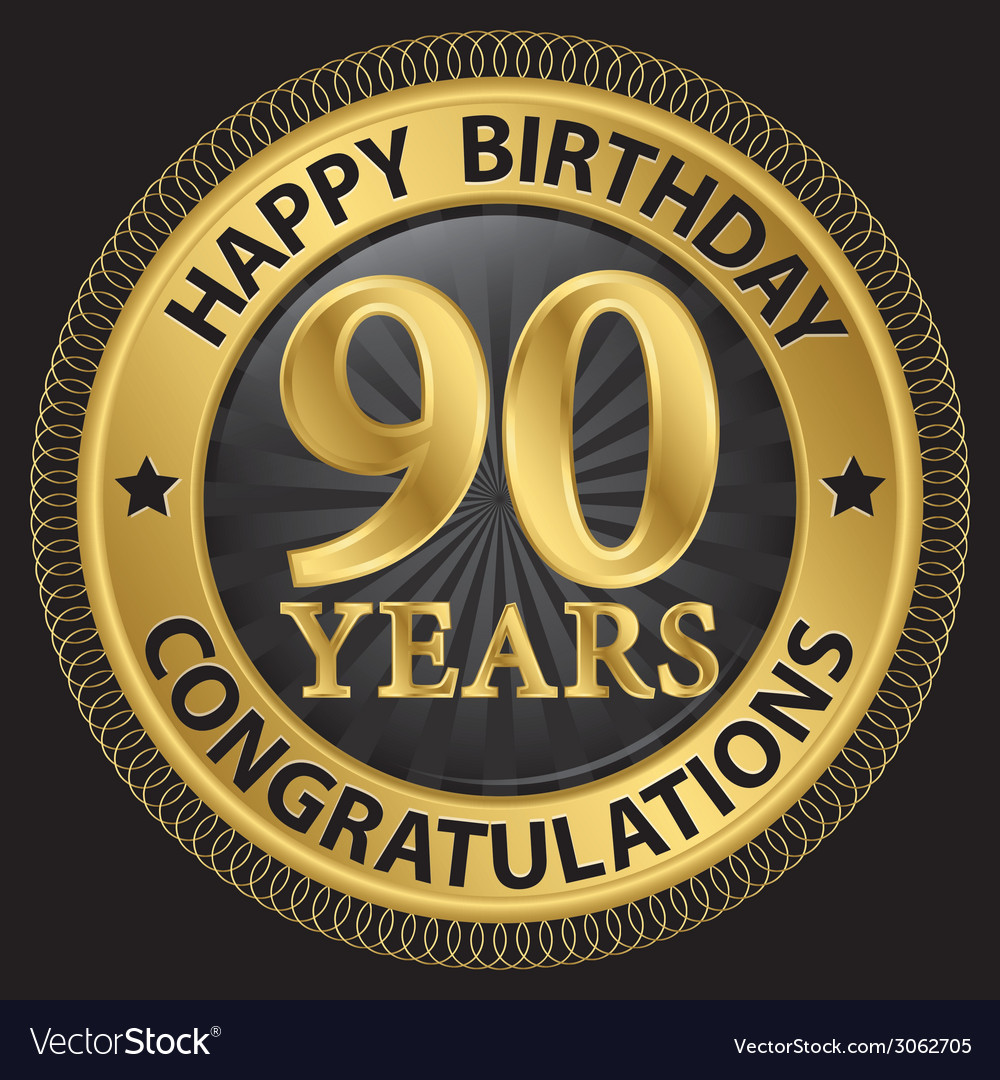 90 years happy birthday congratulations gold label vector | Price: 1 Credit (USD $1)