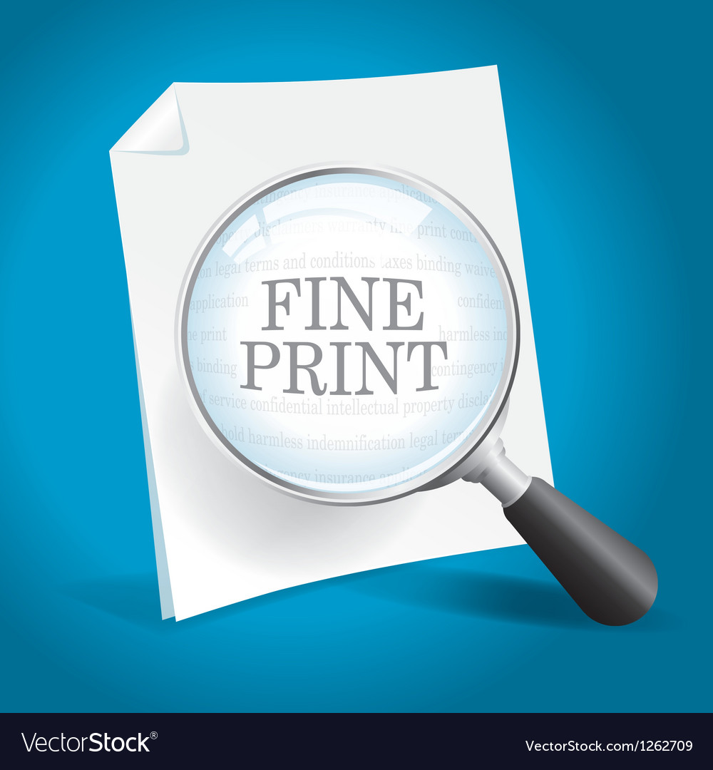 Reviewing the fine print vector | Price: 1 Credit (USD $1)