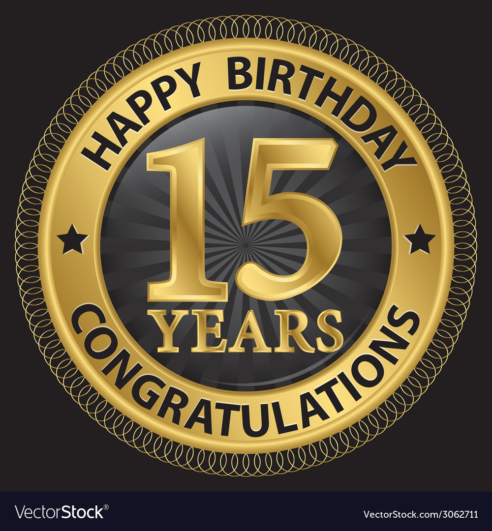 15 years happy birthday congratulations gold label vector | Price: 1 Credit (USD $1)