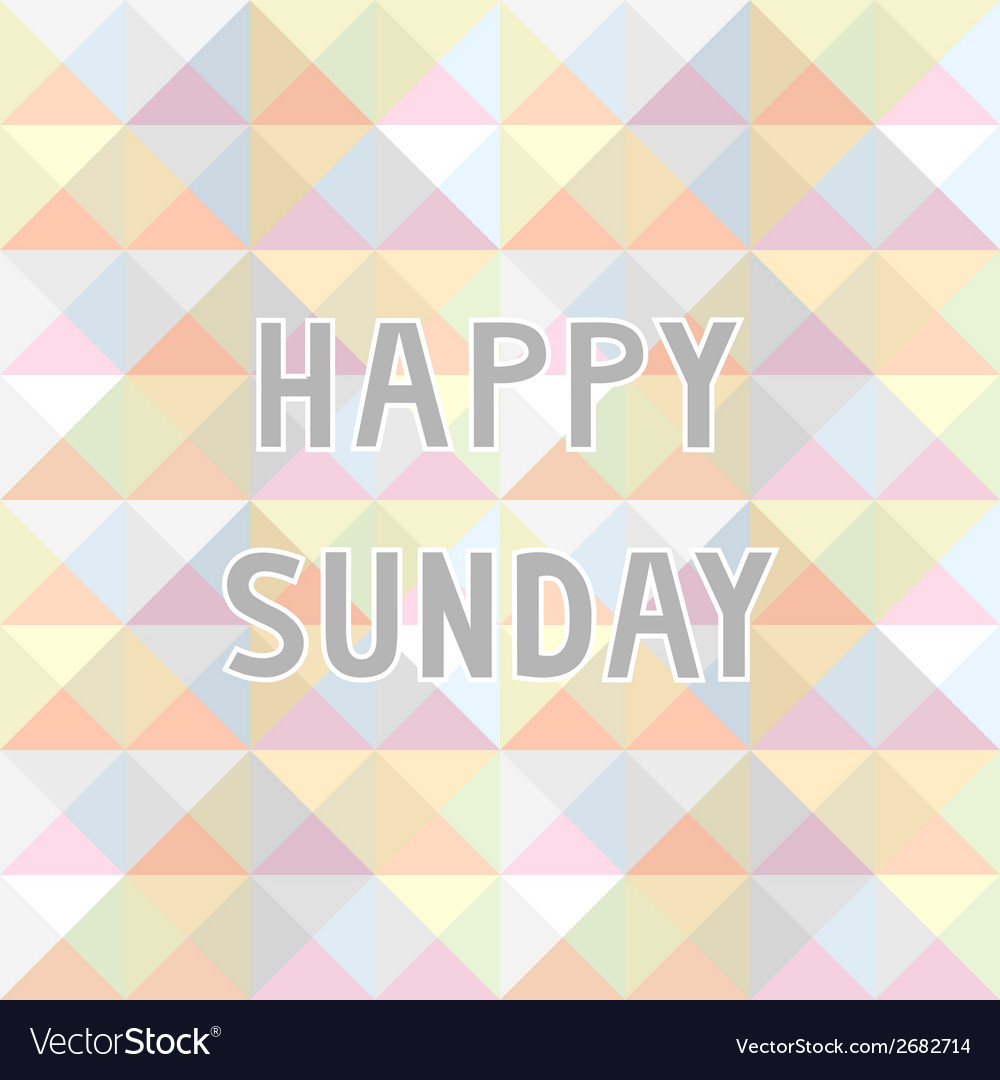 Happy sunday background2 vector | Price: 1 Credit (USD $1)