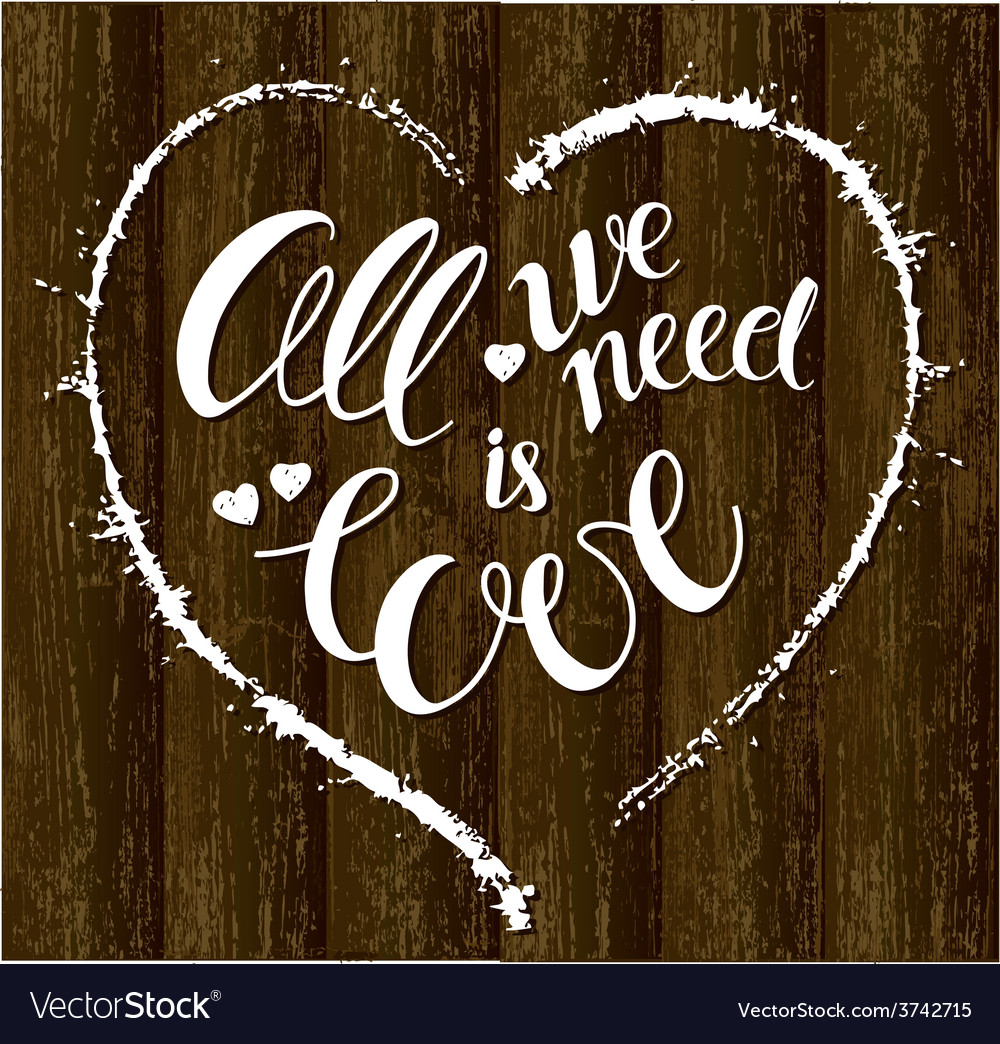 Love ia all we need vector | Price: 1 Credit (USD $1)