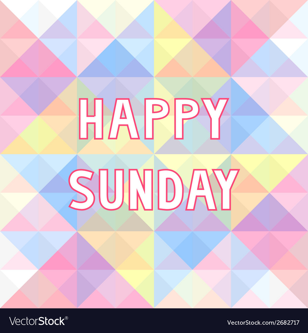 Happy sunday background3 vector | Price: 1 Credit (USD $1)