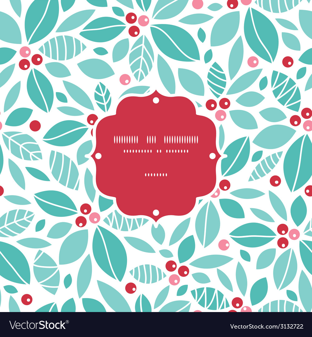 Christmas holly berries frame seamless pattern vector | Price: 1 Credit (USD $1)