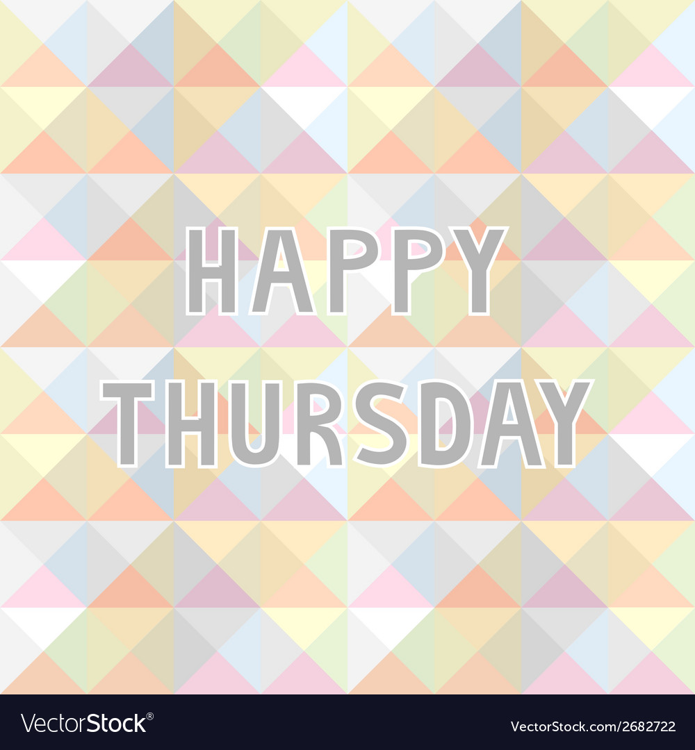 Happy thursday background2 vector | Price: 1 Credit (USD $1)