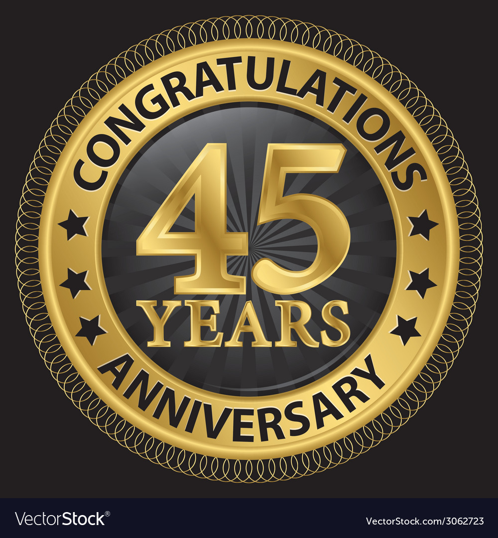 45 years anniversary congratulations gold label vector | Price: 1 Credit (USD $1)