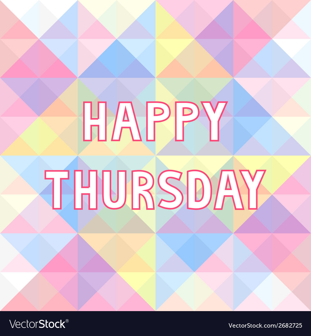 Happy thursday background3 vector | Price: 1 Credit (USD $1)