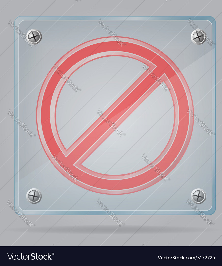 Transparent prohibition sign on the plate vector | Price: 1 Credit (USD $1)