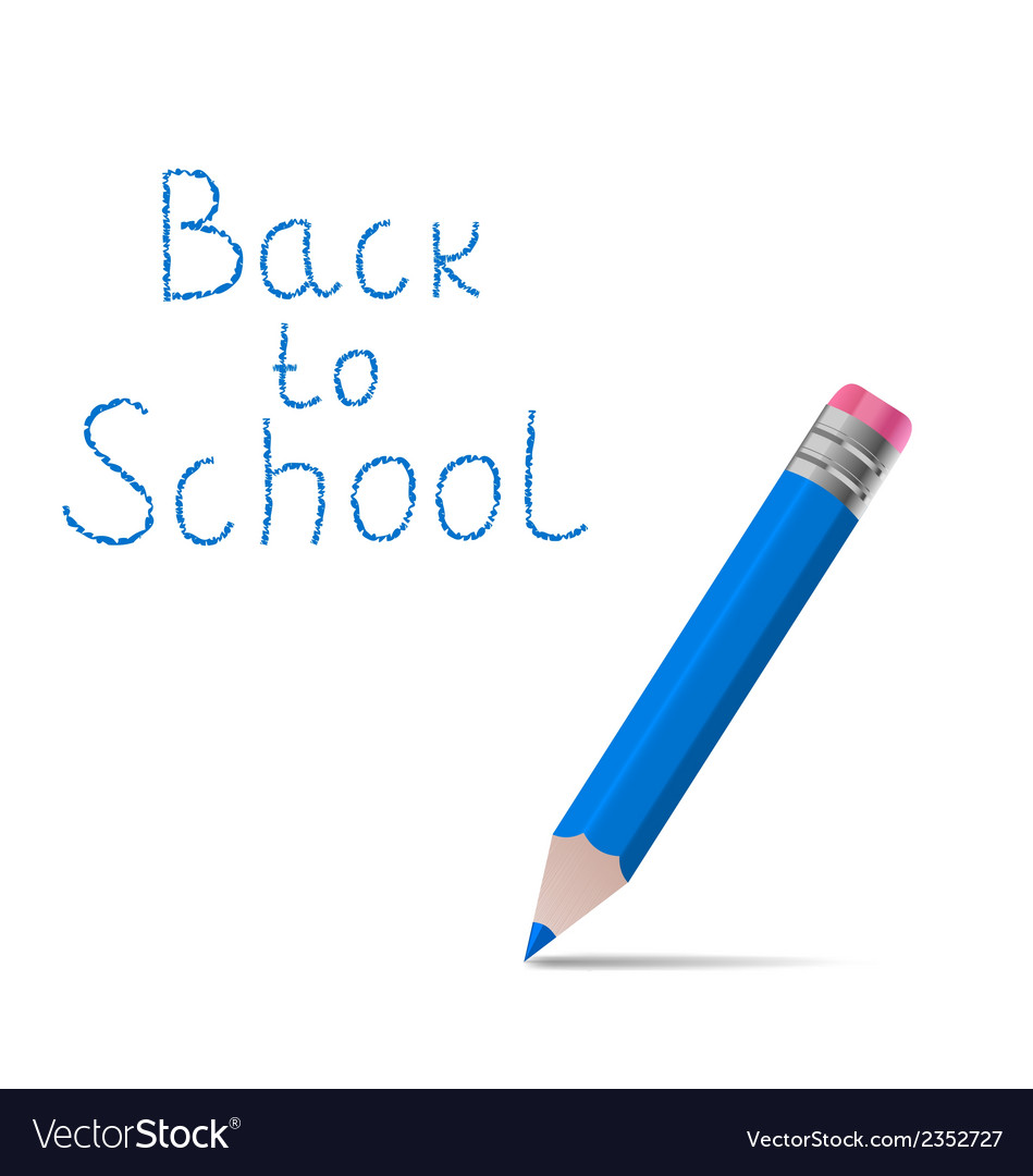 Back to school message with pencil on white vector | Price: 1 Credit (USD $1)