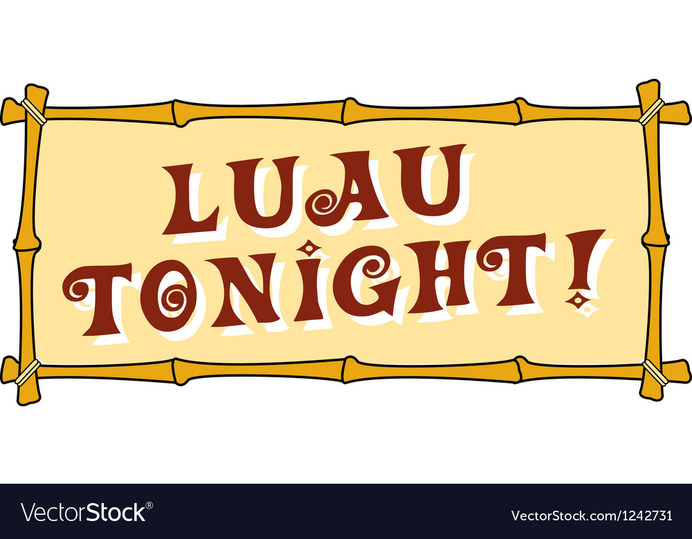 Luau tonight vector | Price: 1 Credit (USD $1)