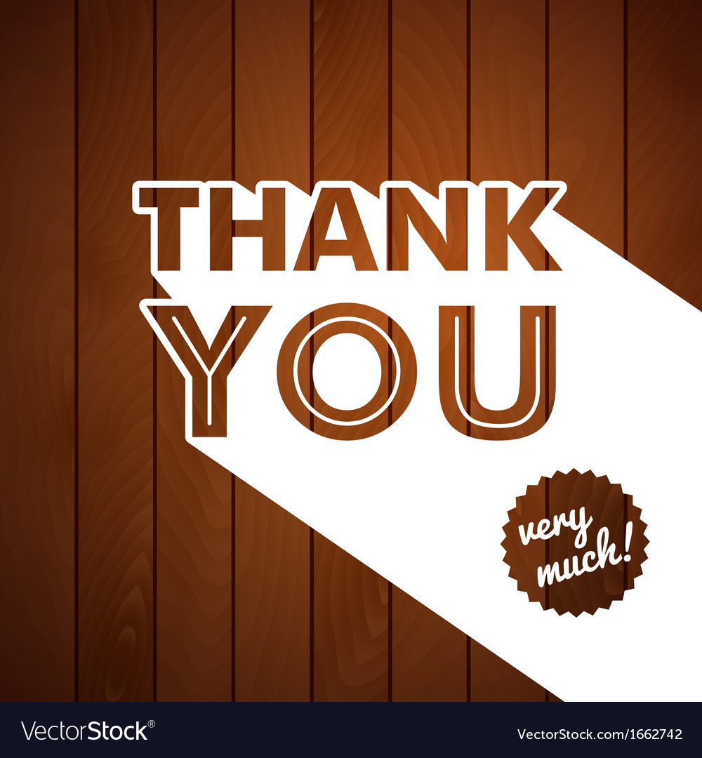 Thank you card with typography on a wooden vector | Price: 1 Credit (USD $1)