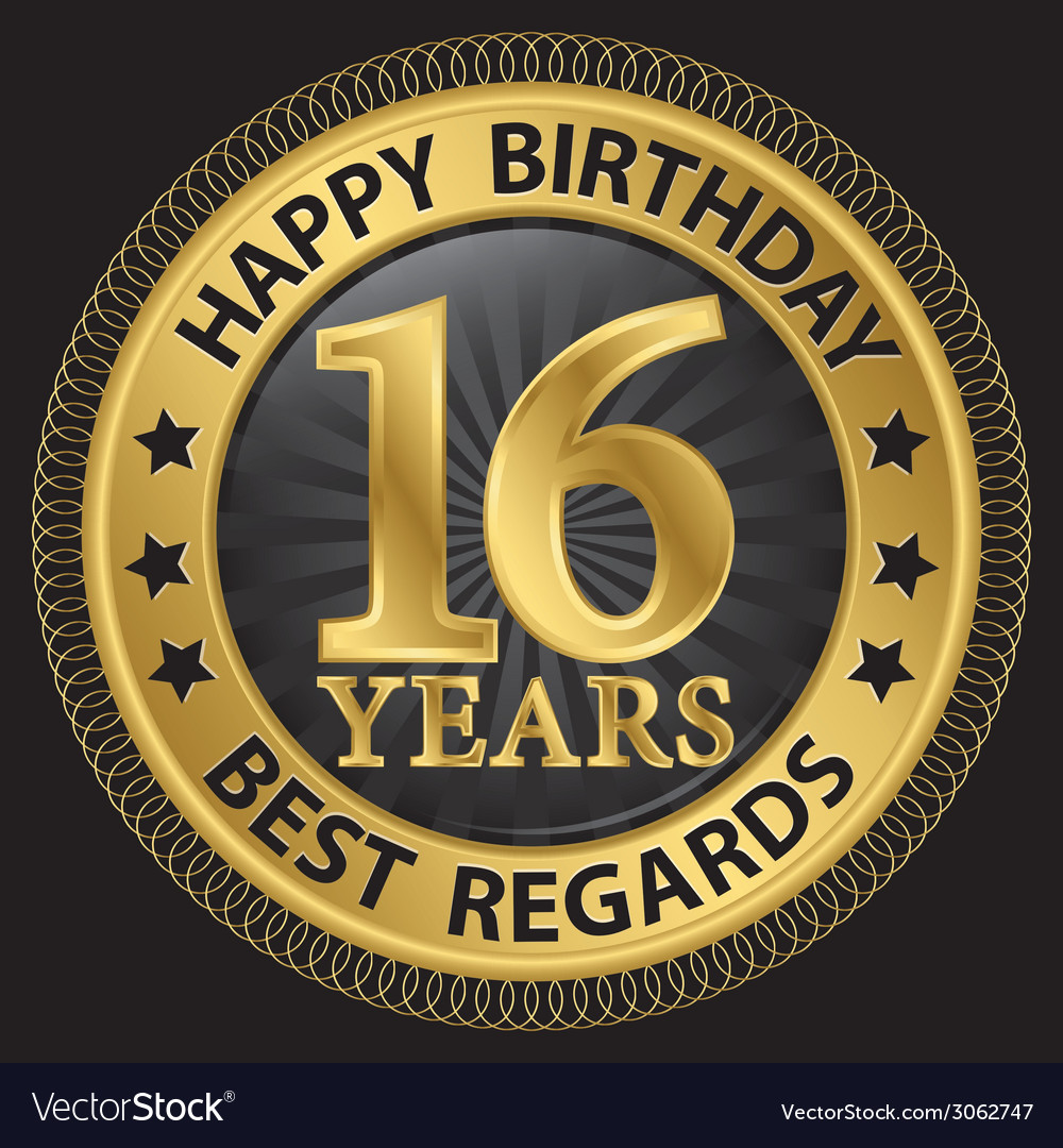 16 years happy birthday best regards gold label vector | Price: 1 Credit (USD $1)
