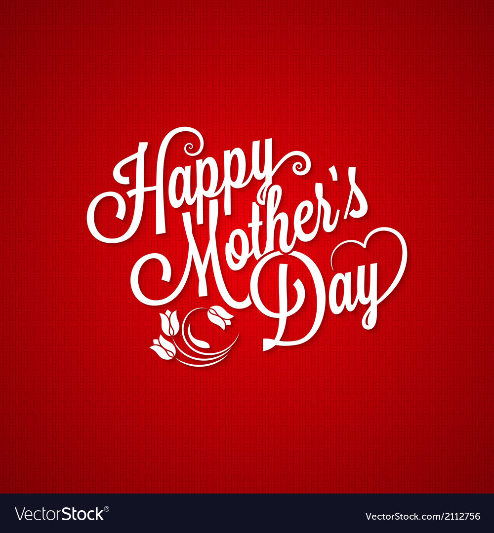 Mothers day vintage lettering background vector | Price: 1 Credit (USD $1)