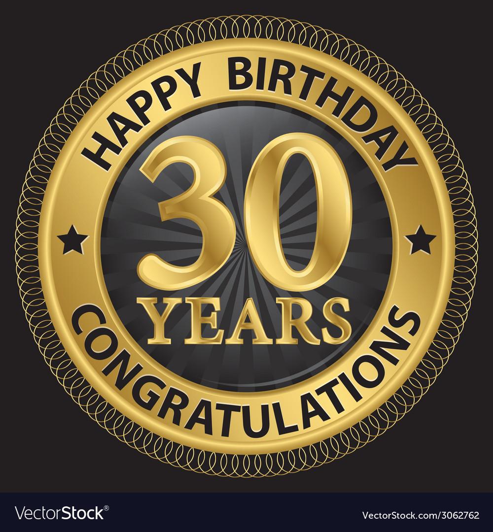 30 years happy birthday congratulations gold label vector | Price: 1 Credit (USD $1)