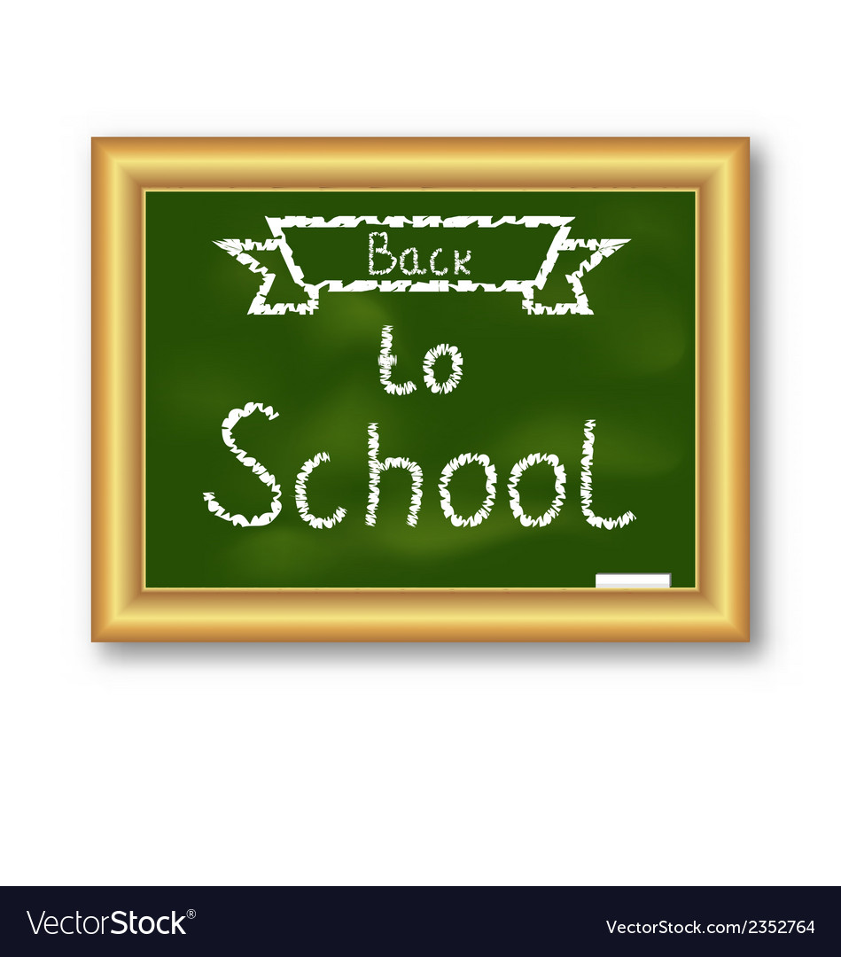 School blackboard with text on white background vector | Price: 1 Credit (USD $1)