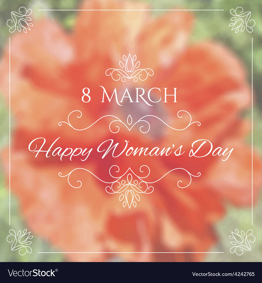 Happy womens day 8 march on unfocused floral vector | Price: 1 Credit (USD $1)