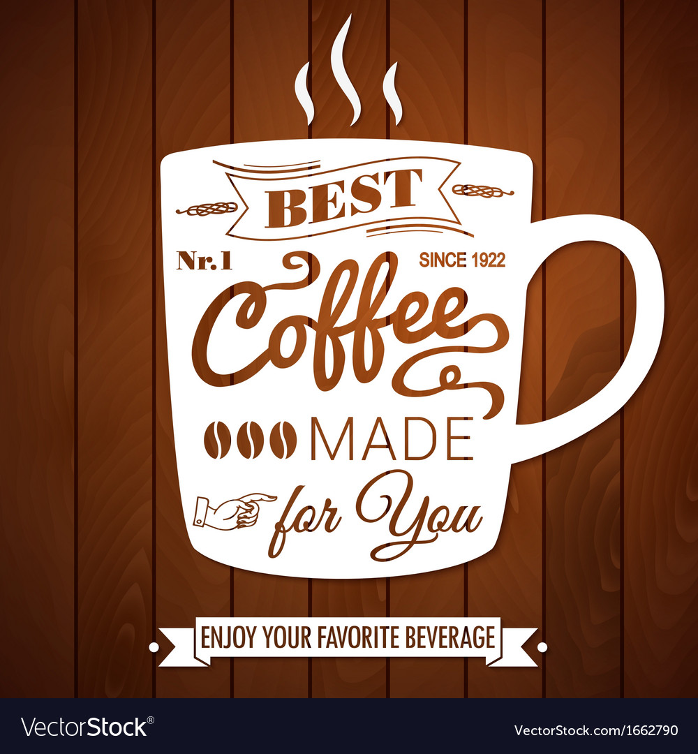 Vintage coffee poster on a dark wooden background vector | Price: 1 Credit (USD $1)
