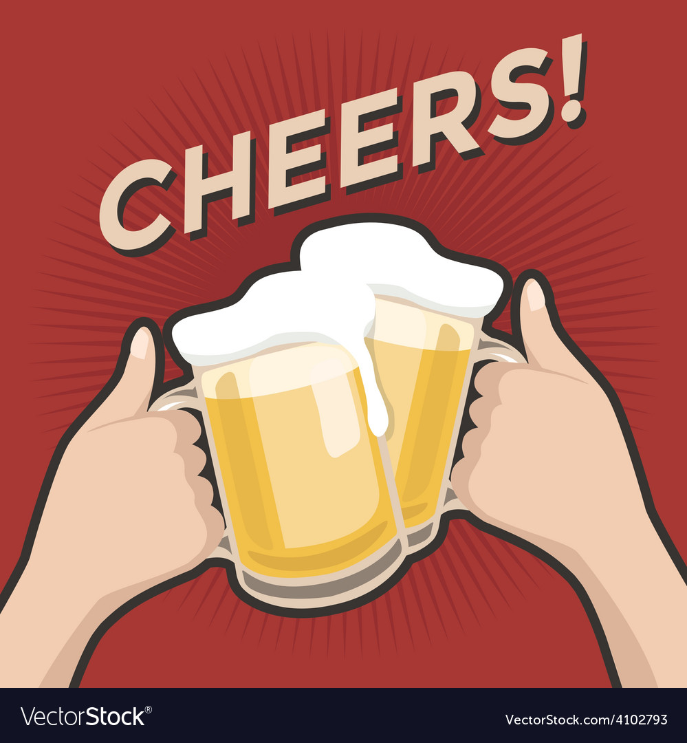 Cheers and a couple of beers vintage retro style vector | Price: 1 Credit (USD $1)