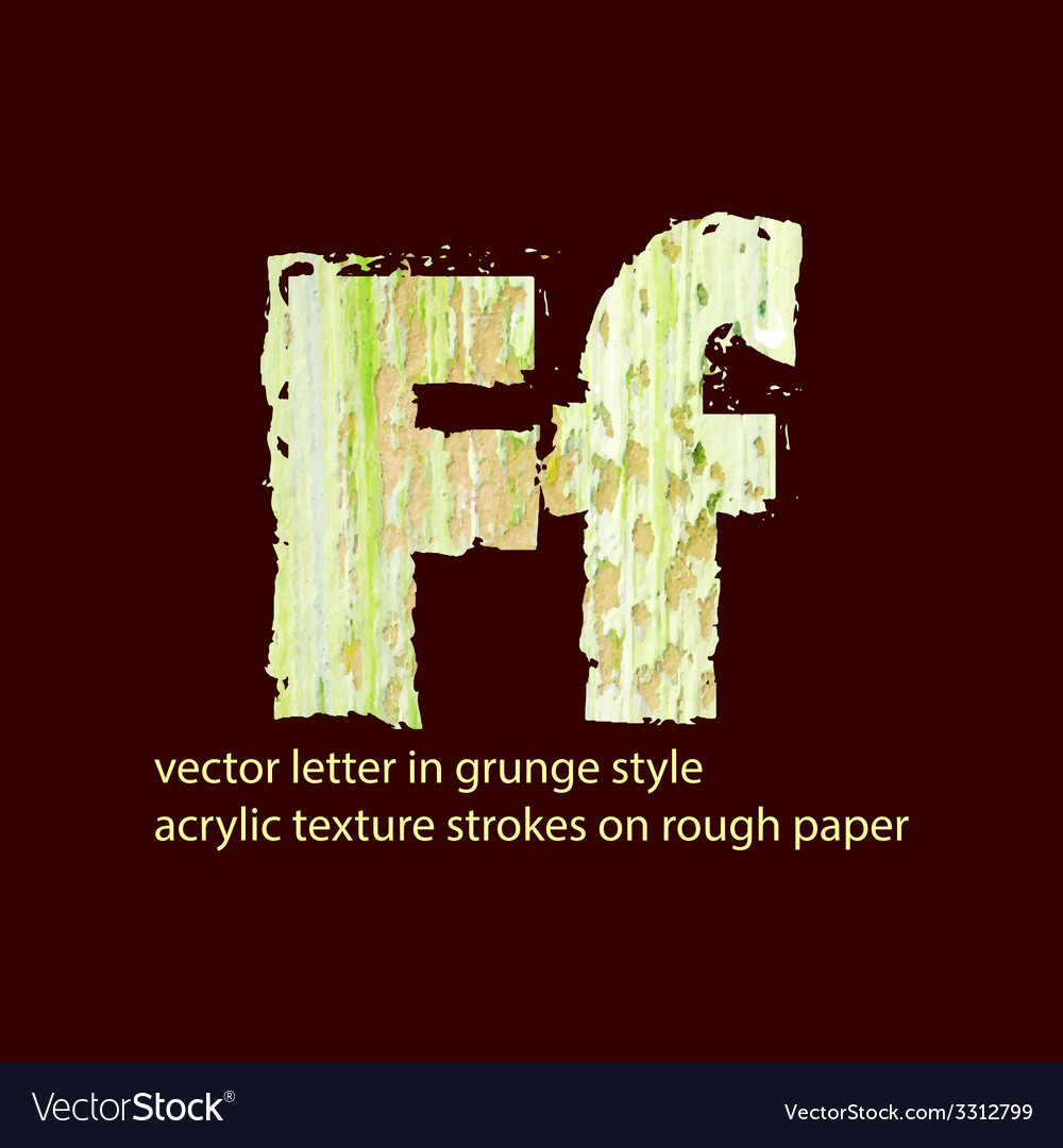 Grungy letter f vector   Price: 1 Credit (USD $1)