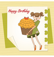 Happy birthday card with girl and cup cake vector