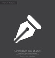Pen premium icon white on dark background vector