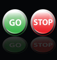 Stop and go button vector
