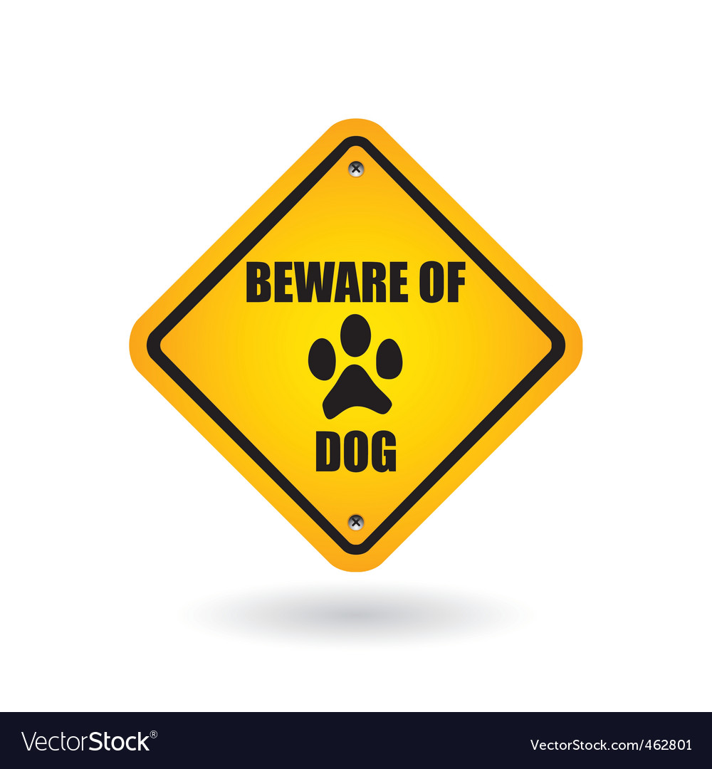 Beware of dog sign vector | Price: 1 Credit (USD $1)