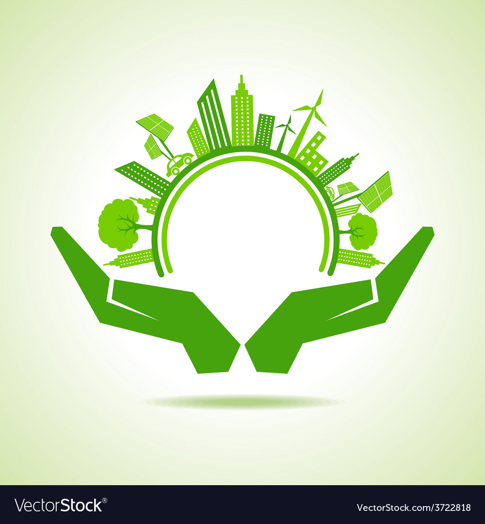 Ecology concept - eco cityscape with hands vector | Price: 1 Credit (USD $1)