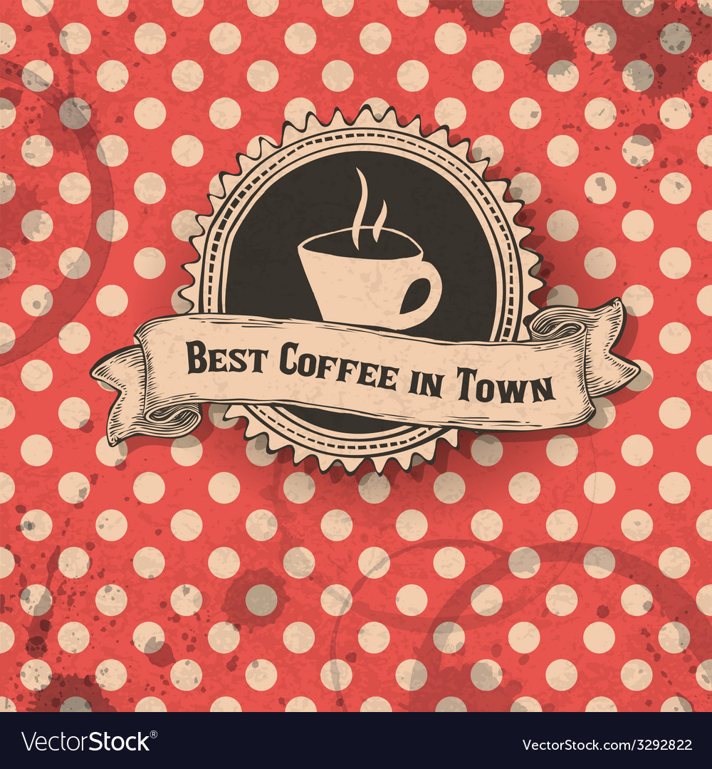 Best coffee in town card vector | Price: 1 Credit (USD $1)
