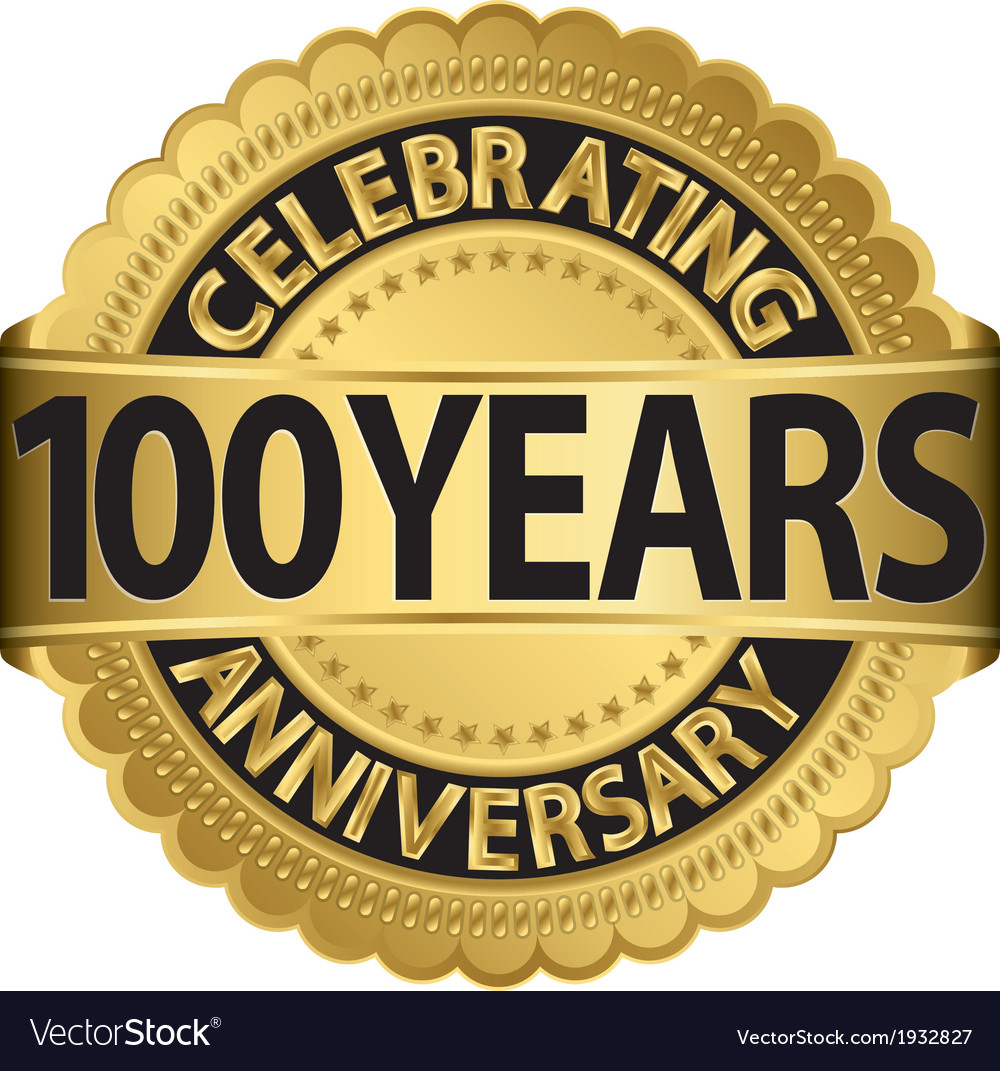 Celebrating 100 years anniversary golden label wit vector | Price: 1 Credit (USD $1)