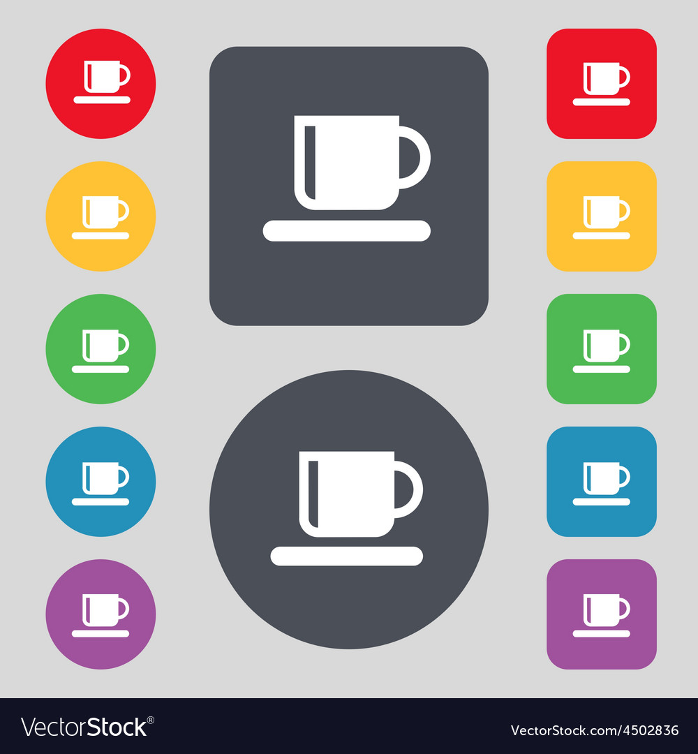 Coffee cup icon sign a set of 12 colored buttons vector | Price: 1 Credit (USD $1)