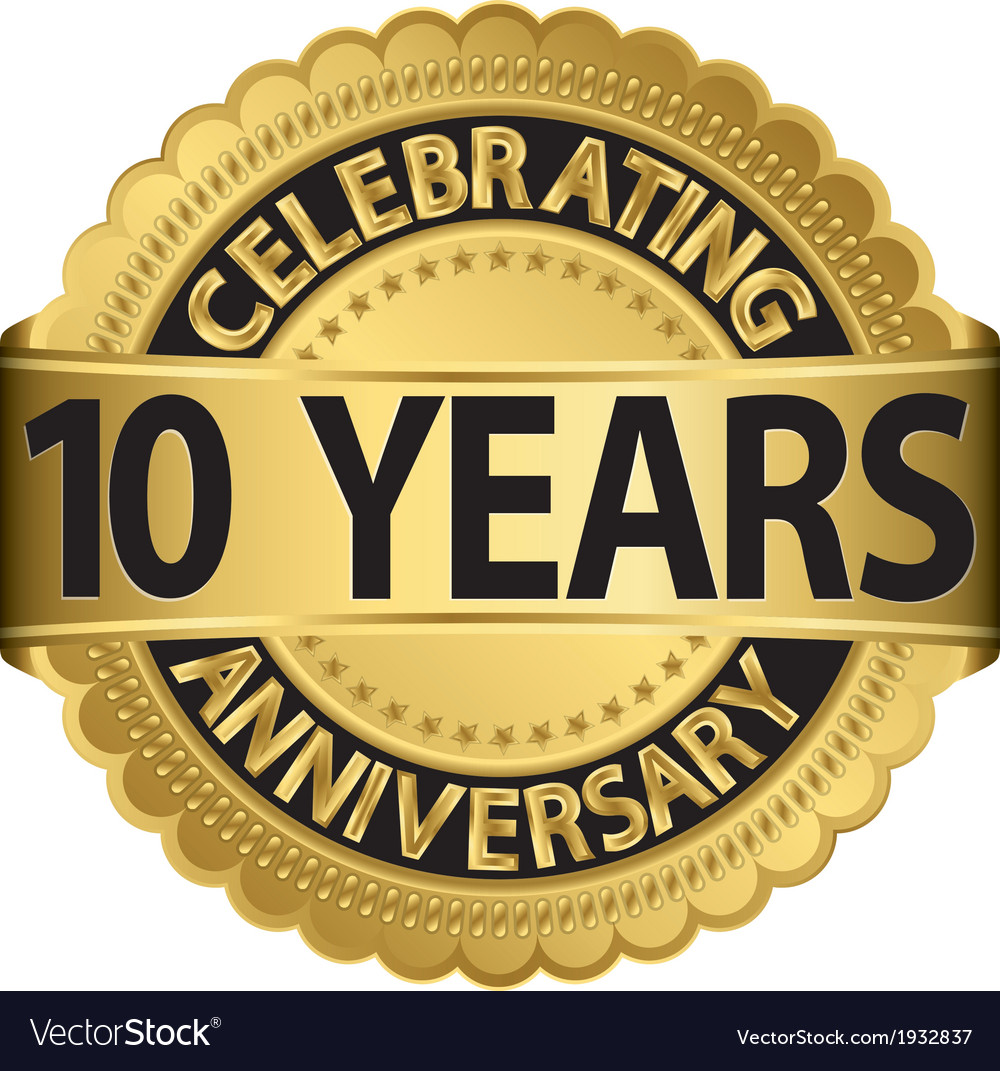 Celebrating 10 years anniversary golden label with vector | Price: 1 Credit (USD $1)