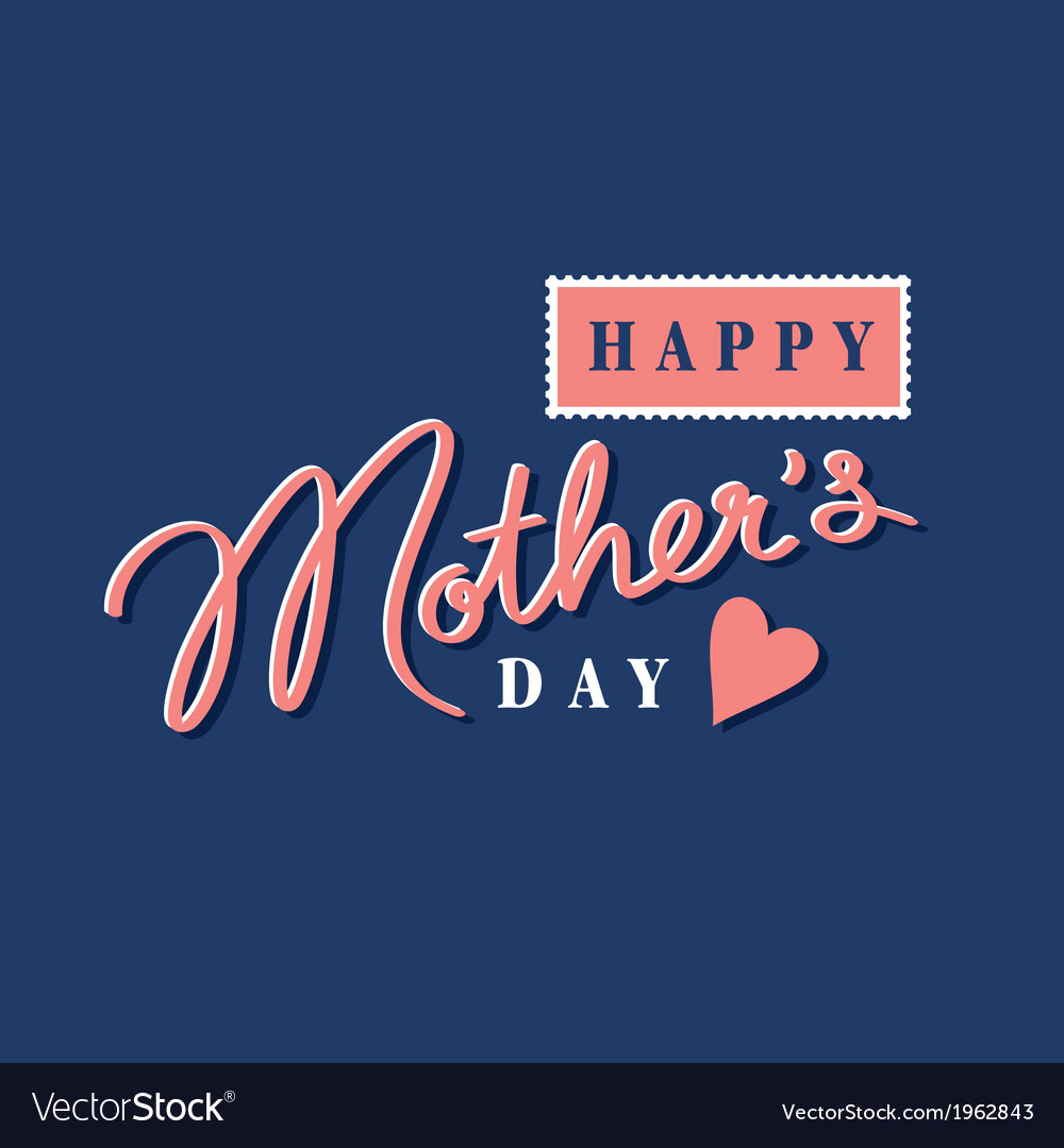 Happy mothers day hand lettering postage stamp vector | Price: 1 Credit (USD $1)