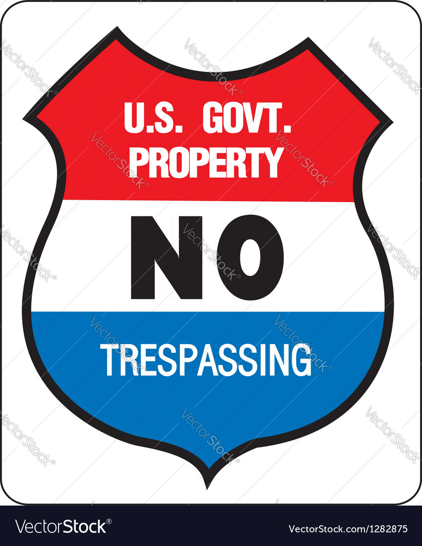 No trepassing - us government property vector | Price: 1 Credit (USD $1)