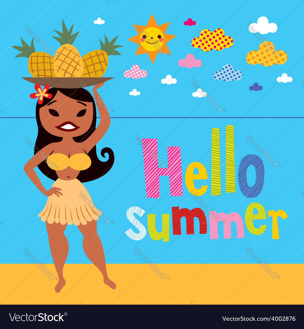 Hello summer pineapple hula girl on the beach vector | Price: 1 Credit (USD $1)
