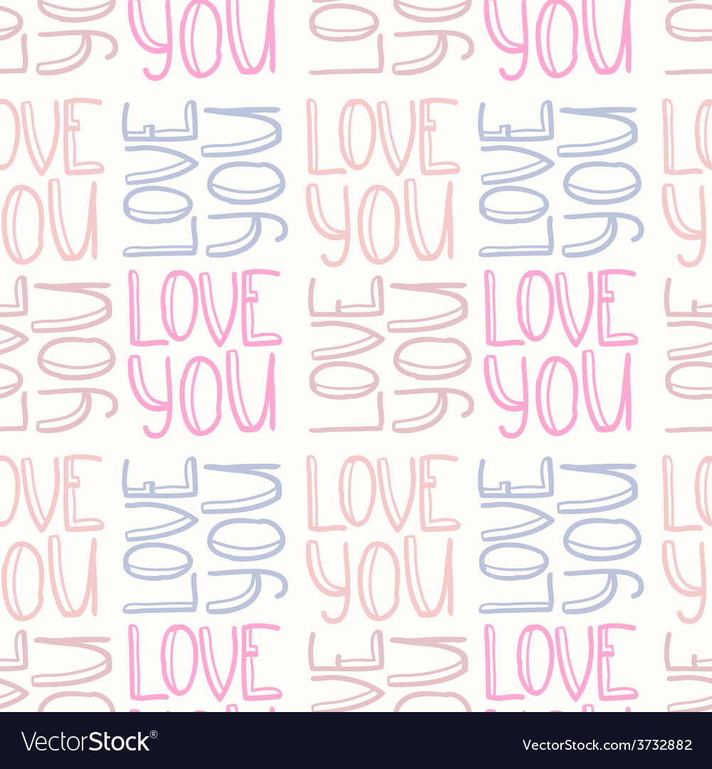 Love you seamless pattern vector | Price: 1 Credit (USD $1)