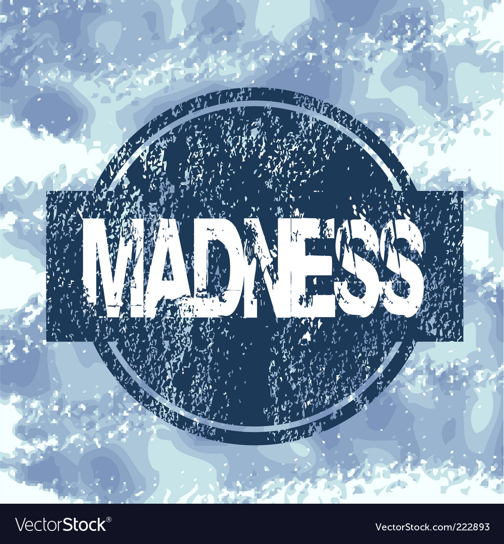 Madness stamp vector | Price: 1 Credit (USD $1)