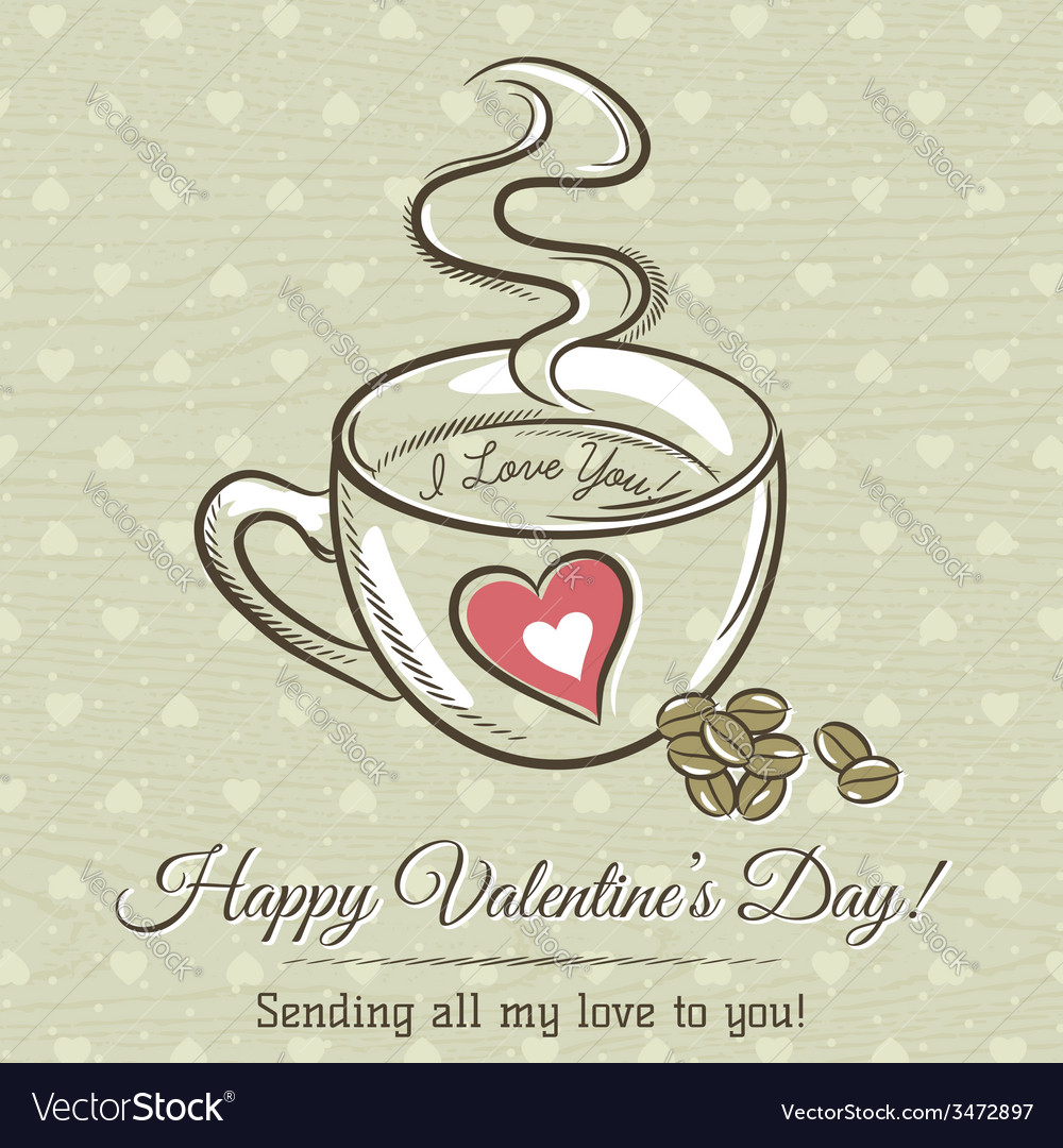 Romantic card with cup of hot drink and wishes tex vector | Price: 1 Credit (USD $1)