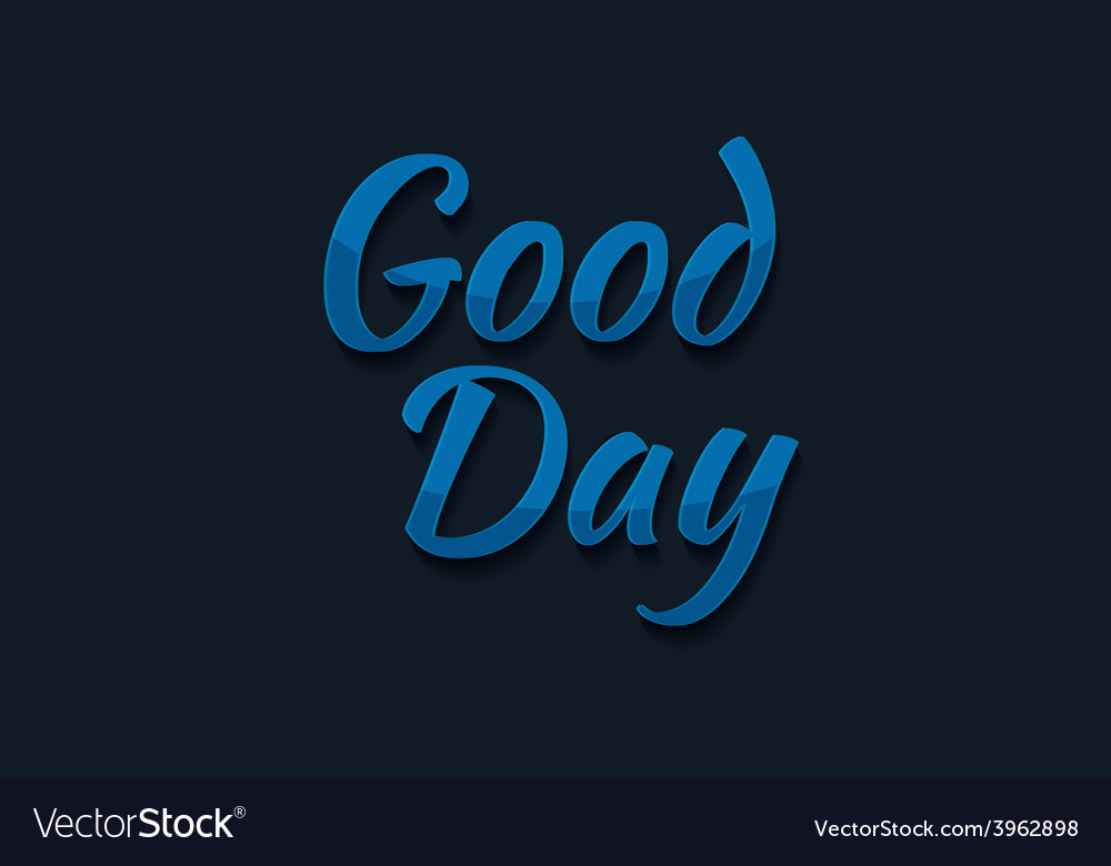 Good day typography vector | Price: 1 Credit (USD $1)