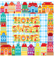 Frame with decorative colorful houses vector