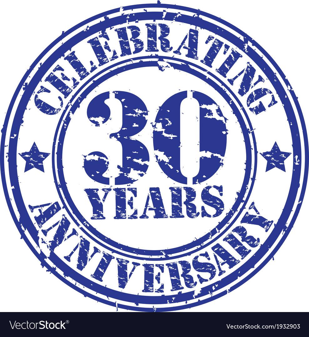 Celebrating 30 years anniversary grunge rubber sta vector | Price: 1 Credit (USD $1)