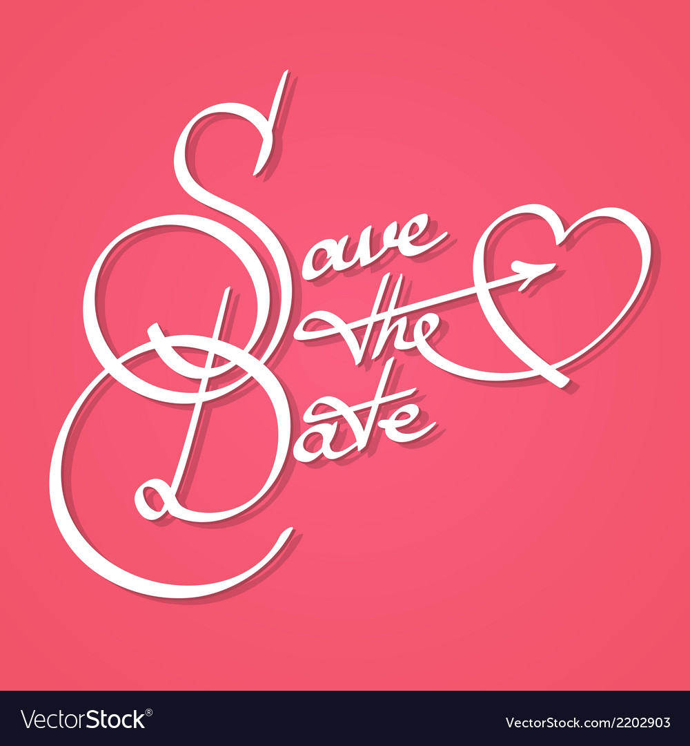 Save the date calligraphy vector | Price: 1 Credit (USD $1)
