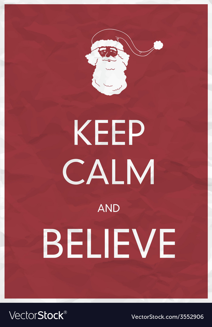 Keep calm and believe vector | Price: 1 Credit (USD $1)